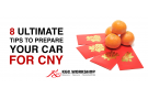 Chinese New Year 2019: 8 Ultimate Tips To Prepare Your Car